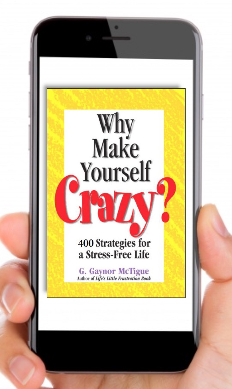 Why Make                             Yourself Crazy Kindle Edition